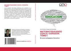 Bookcover of MATEMATIQUEANDO CON EL CORAZÓN. TOMO I