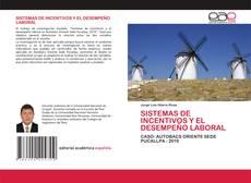 Portada del libro de SISTEMAS DE INCENTIVOS Y EL DESEMPEÑO LABORAL