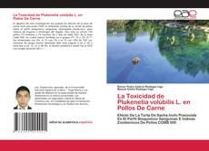Обложка La Toxicidad de Plukenetia volúbilis L. en Pollos De Carne