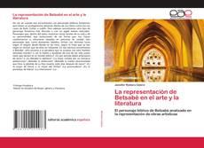 Bookcover of La representación de Betsabé en el arte y la literatura