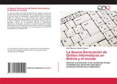 Portada del libro de La Nueva Generación de Delitos Informáticos en Bolivia y el mundo