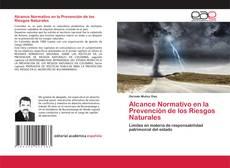 Capa do livro de Alcance Normativo en la Prevención de los Riesgos Naturales