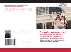 Bookcover of El uso del info-mapa como método para localizar instituciones públicas