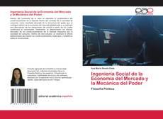 Portada del libro de Ingeniería Social de la Economía del Mercado y la Mecánica del Poder