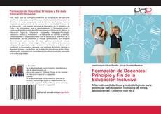 Bookcover of Formación de Docentes: Principio y Fin de la Educación Inclusiva