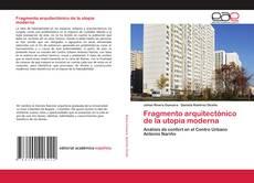 Portada del libro de Fragmento arquitectónico de la utopia moderna