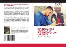IMPUNTUALIDAD LABORAL Y SU INCIDENCIA EN LAS EMPRESAS的封面