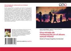 Portada del libro de Una mirada de restauración en el abuso sexual infantil