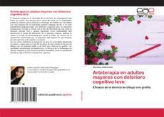 Bookcover of Arteterapia en adultos mayores con deterioro cognitivo leve
