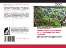 Portada del libro de El urbanismo colaborativo en la consolidación de la periferia