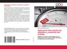 Portada del libro de Aplicación del estudio de métodos y medición del trabajo