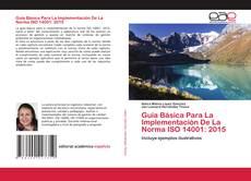 Borítókép a  Guía Básica Para La Implementación De La Norma ISO 14001: 2015 - hoz