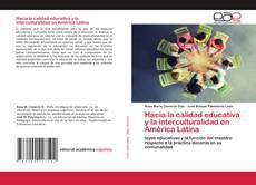 Portada del libro de Hacia la calidad educativa y la interculturalidad en América Latina