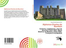 Bookcover of Alphonse Charles de Bourbon