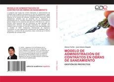 Bookcover of MODELO DE ADMINISTRACIÓN DE CONTRATOS EN OBRAS DE SANEAMIENTO