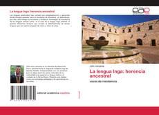 Bookcover of La lengua Inga: herencia ancestral