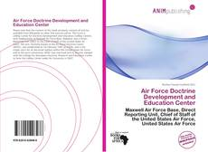 Bookcover of Air Force Doctrine Development and Education Center