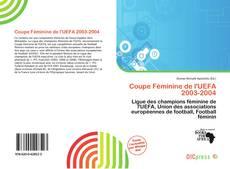 Bookcover of Coupe Féminine de l'UEFA 2003-2004