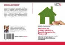 Portada del libro de Arquitectura, Sustentabilidad y Acondicionamiento Ambiental