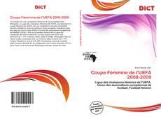 Bookcover of Coupe Féminine de l'UEFA 2008-2009