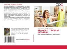 Couverture de APOYAR EL TRABAJO INFORMAL