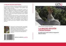 Capa do livro de LA MACRO REGIÓN FRONTERIZA