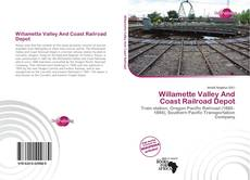 Bookcover of Willamette Valley And Coast Railroad Depot