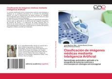 Clasificación de imágenes médicas mediante Inteligencia Artificial的封面