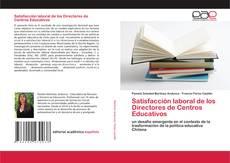 Copertina di Satisfacción laboral de los Directores de Centros Educativos
