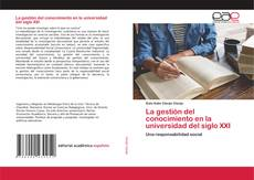 Bookcover of La gestión del conocimiento en la universidad del siglo XXI
