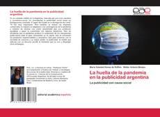 Bookcover of La huella de la pandemia en la publicidad argentina