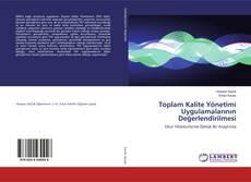 Bookcover of Toplam Kalite Yönetimi Uygulamalarının Değerlendirilmesi