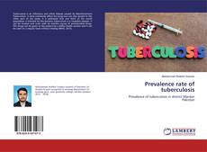 Bookcover of Prevalence rate of tuberculosis