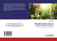 Couverture de Mangifera Indica Gum as Sustain Release Polymer
