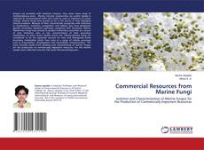Bookcover of Commercial Resources from Marine Fungi
