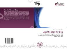 Bookcover of Ace the Wonder Dog