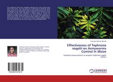 Bookcover of Effectiveness of Tephrosia vogelii on Armyworms Control in Maize