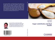 Bookcover of Sugar substitutes and Oral Health