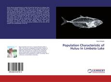 Bookcover of Population Characteristic of Huluu In Limboto Lake
