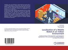 Bookcover of Localization of a Mobile Robot in an Indoor Environment