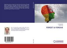 Bookcover of FORGET & FORGIVE