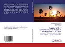 Portada del libro de Assessment of Environmental Pollution in West Qurna-1 Oil Field