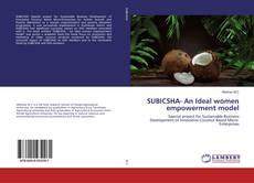 Portada del libro de SUBICSHA- An Ideal women empowerment model