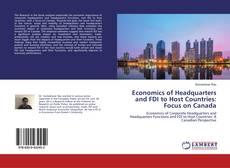 Copertina di Economics of Headquarters and FDI to Host Countries: Focus on Canada