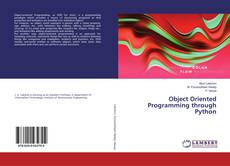 Bookcover of Object Oriented Programming through Python