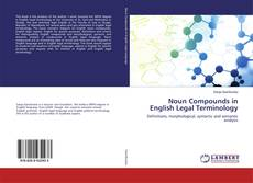 Bookcover of Noun Compounds in English Legal Terminology