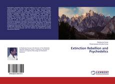 Bookcover of Extinction Rebellion and Psychedelics
