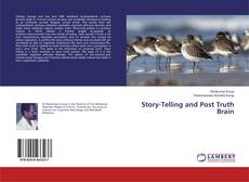 Bookcover of Story-Telling and Post Truth Brain