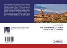 Bookcover of The Medici Effect, Autistic Savants and Creativity