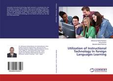 Utilization of Instructional Technology In foreign Languages Learning的封面